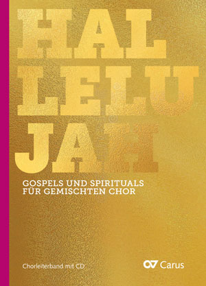 Hallelujah - Gospels and Spirituals (SATB+CD)