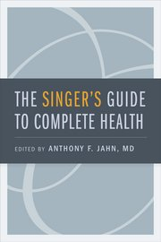 Singer's Guide to Complete Health