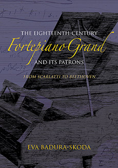 Eighteenth-Century Fortepiano Grand and Its Patrons From Scarlatti to Beethoven