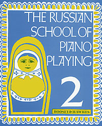 Russian School of Piano Playing 2