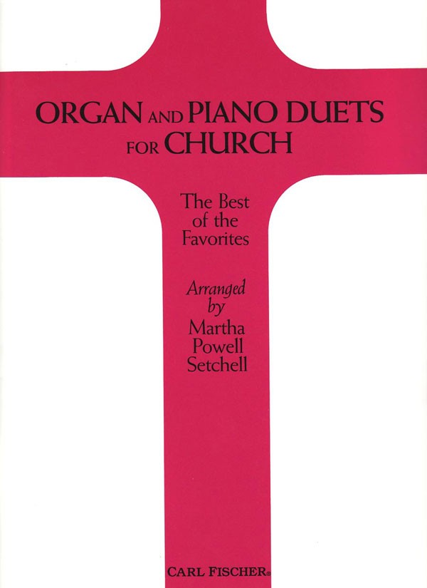Organ and Piano Duets for Church (org,pf)