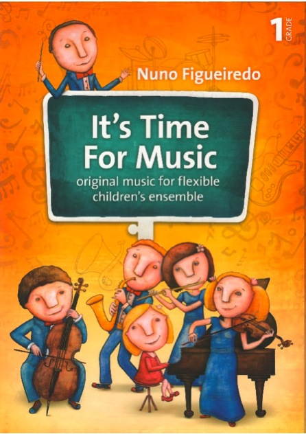 It's Time For Music Grade 1 (flexible children's ensemble)