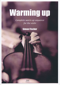 Warming Up - Complete warm-up sequence for the violin (vl)