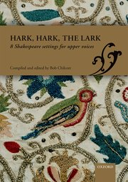 Hark, hark, the lark - 8 Shakespeare settings (SA/SSA)