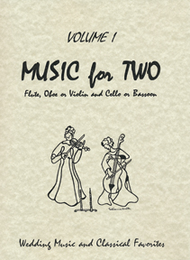 Music for Two 1 - Wedding Music & Classical Favorites (fl/ob/vl,vc/fg)