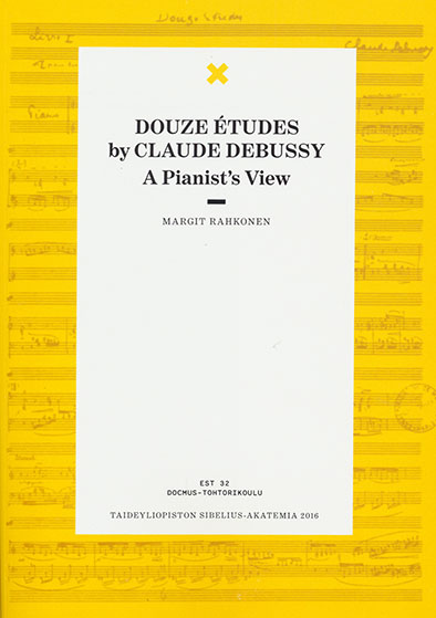 12 Études by Claude Debussy - A Pianist's View