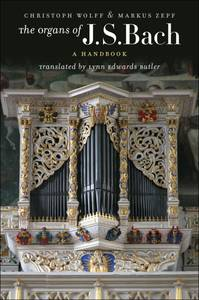 The Organs of J. S. Bach - A Handbook